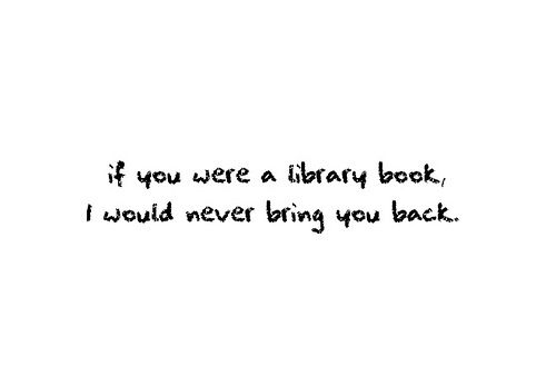 :): Book Lovers, Pick Up Line, Sweet, Libraries Book, Love Photo, Late Fee, Bring, Things, Favorite Quotes