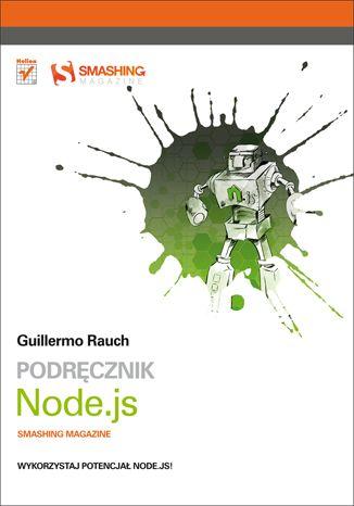 """Podręcznik Node.js. Smashing Magazine""  #helion #ksiazka #Node.js #JavaScript #SmashingMagazine"