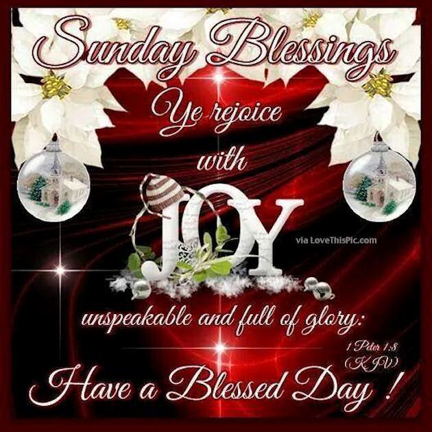 Sunday Blessings Joy Have A Blessed Day
