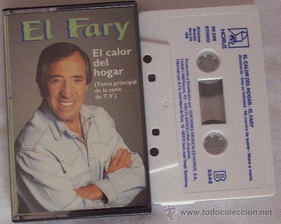 EL FARY  EÑ CALOR DEL HOGAR (Música - Casetes)