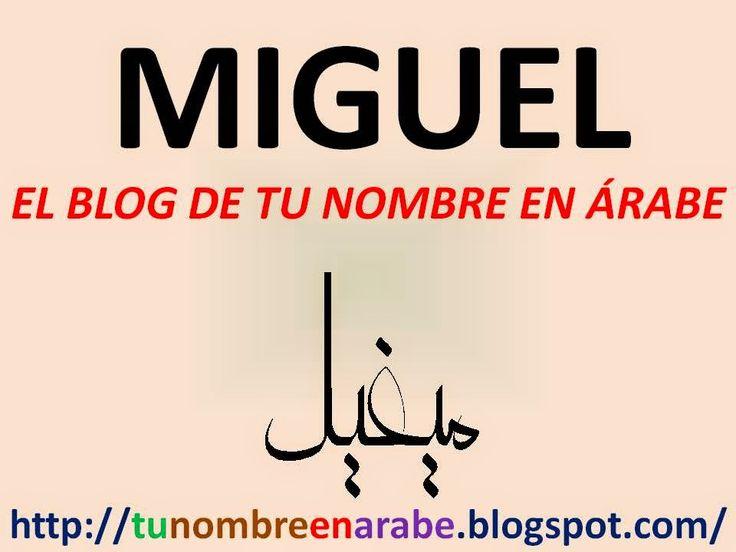 NOMBRE DE MIGUEL EN ARABE