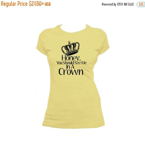❘❘❙❙❚❚ ON SALE ❚❚❙❙❘❘     Honey, You should see me in a crown!! Moriaritys line from Sherlock on a classic Anvil Ladies Tee. Color and sizing options available    *****PLEASE READ, IMPORTANT INFO****  ♦Add a back print to your hoodie or t shirt order!! Can be another design in our shop, angel wings, or name and number, or phrase. For $10 extra♦ https://www.etsy.com/listing/278937374/add-a-back-print-for-your-hoodie-or-t   Shown with a black print. all light color shirts will have a black…