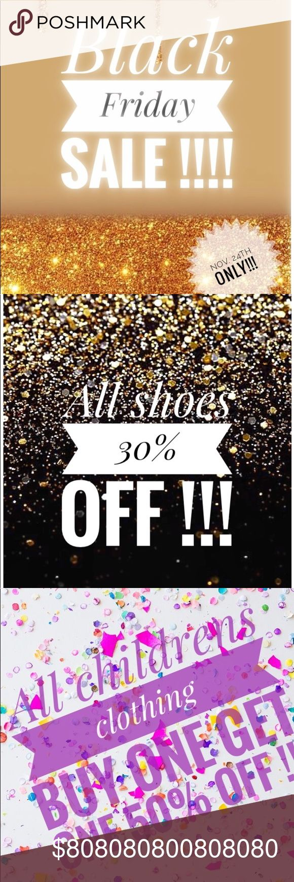 Sale🚨💥Sale🚨💥 Black Friday Sale🚨💥 Enjoy shopping my closet this Friday Nov. 24 ONe DAY SALE💥🎉💥🎉💥🎉💥.  Get some really good deals 🎉🎉 30% off all shoes Children's clothing BOGOHO Soooo💕💕💕 if you have had your 👀 on something you like grab it before it's gone 🏃🏽♀️💨 Happy Holidays 🍗🦃🎄🎉 Other