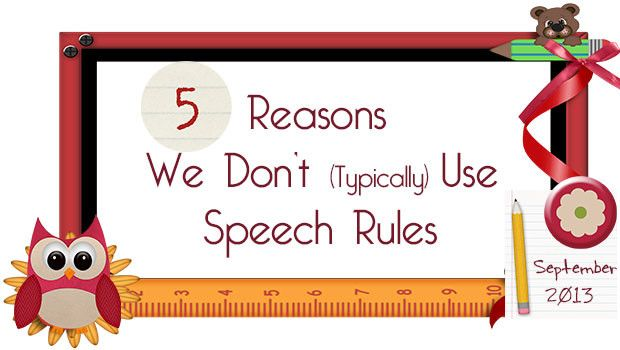 PrAACtical AAC: 5 Reasons we don't typically use speech rules. Pinned by SOS Inc. Resources. Follow all our boards at pinterest.com/sostherapy for therapy resources.