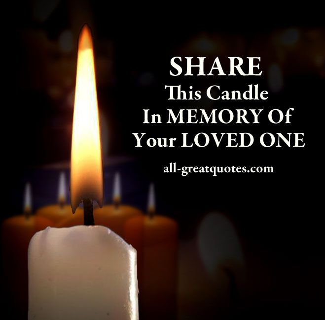 128 Best Candles In Memory Of..... Images On Pinterest