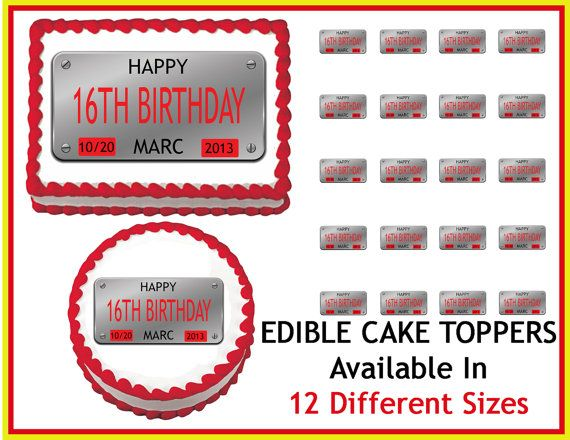 License Plate Boys 16th Birthday Edible Cake By Edibleimagedesigns 8 90 Sweet 16 Pinterest