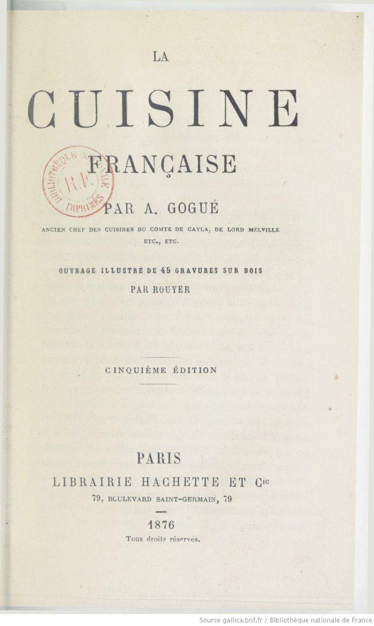 La cuisine fran aise par a gogu 2e dition la for Alexandre dumas grand dictionnaire de cuisine