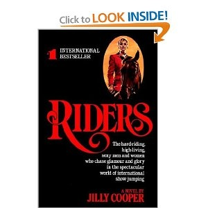 Riders by Jilly Cooper is one of the BEST ways to escape your own boring life and transport yourself to England. The exciting, scandalous world of show jumping is beautifully described. Twists, turns, sex, horses...what more do you want? LOVE.