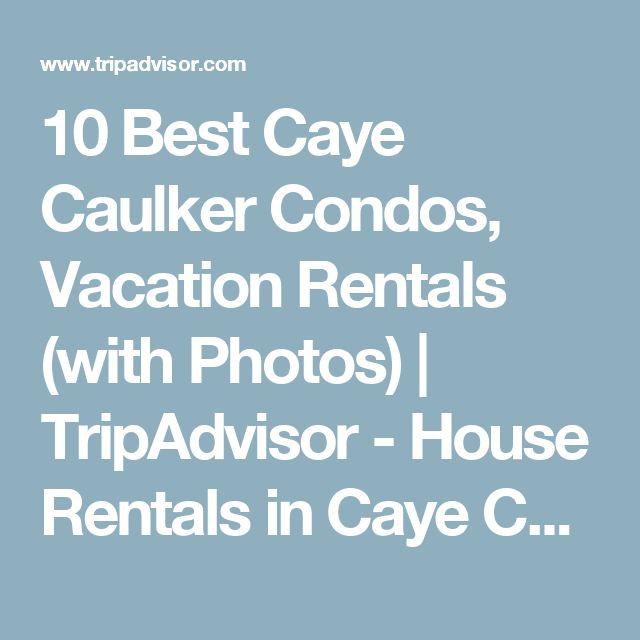 10 Best Caye Caulker Condos, Vacation Rentals (with Photos) | TripAdvisor - House Rentals in Caye Caulker, Belize