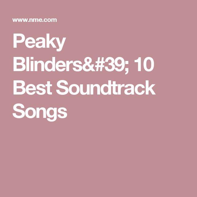 Peaky Blinders' 10 Best Soundtrack Songs