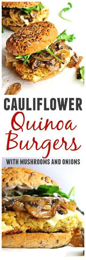Cauliflower quinoa burgers with mushrooms and onions! A flavor packed veggie burger topped with buttery, garlicky sauteed mushrooms and onions. This will become your new favorite veggie burger recipe! So good!