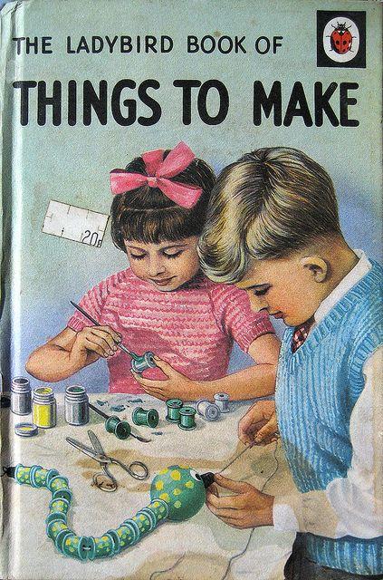 Ladybird Books - Things to Make