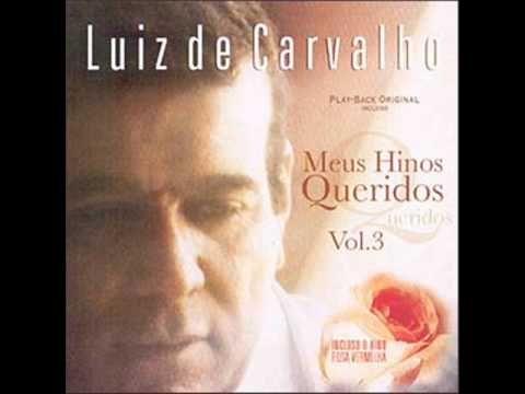 Luiz de Carvalho - Rosa Vermelha - YouTube