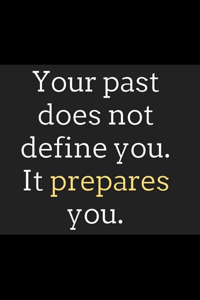 "Quotes: ""Your past does not define you. It prepares you."" #genealogy #quotes"