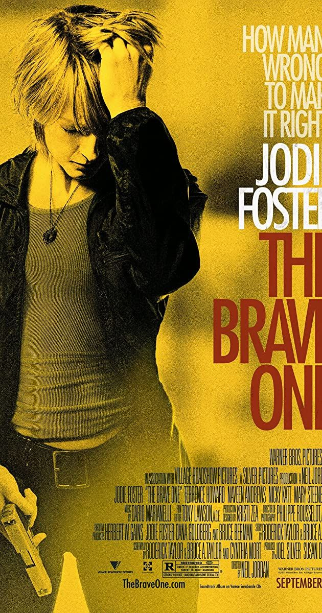 The Brave One 2007 Imdb The Brave One Jodie Foster Good Movies To Watch