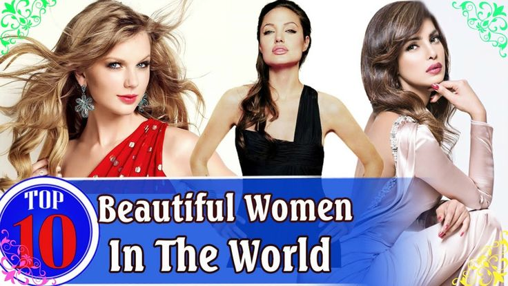 Top 10 Most Beautiful Women of 2016 - 2017 in The World✔