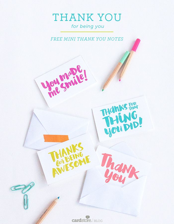 """Someone brighten your day? Use these free printable notes to say """"thank you for being you!"""""""