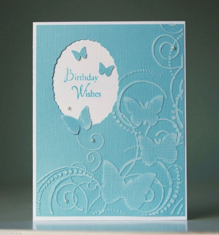 Card Making Ideas With Embossing Folders Part - 16: Idea - Cut Out Shape For Sentiment From (darice Butterfly) Embossing Folder.