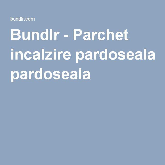 Bundlr - Parchet incalzire pardoseala