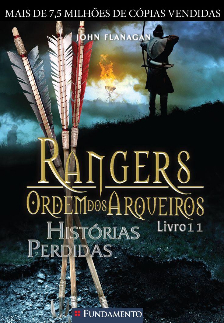 #Lançamento destaque: Rangers: Ordem dos Arqueiros, livro 11: As Histórias Perdidas, John Flanagan e @editora Fundamento  http://www.leitoraviciada.com/2013/08/lancamento-destaque-rangers-ordem-dos.html