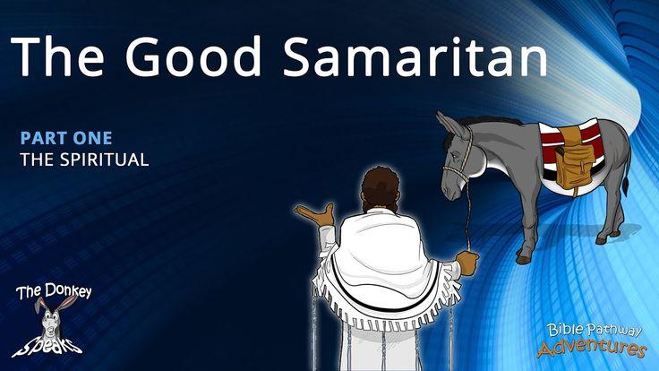 The Good Samaritan | The Spiritual – Part 1