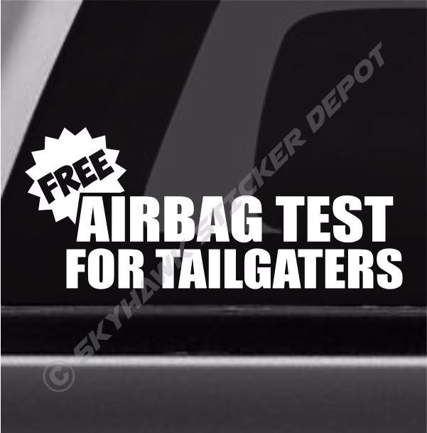 Best Funny Car Truck Bumper Sticker Vinyl Decal Jokes Humor - Vinyl stickers for car windows