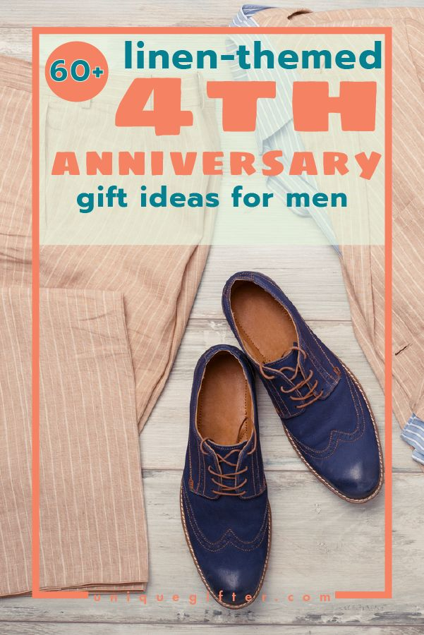 60 Linen 4th Anniversary Gifts For Men Gift Ideas Anniversary