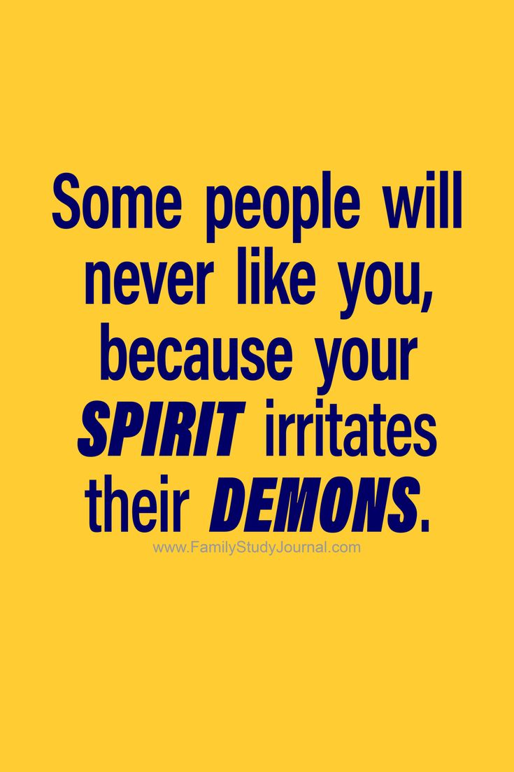 Some people will never like you, because your SPIRIT irritates their DEMONS. -GB #fsj #familystudyjournal #encourage #motivate #insp…   Some inspirational quotes, Life quotes, Study journal