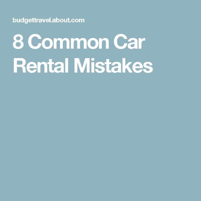 8 Common Car Rental Mistakes