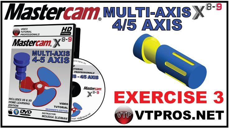 MASTERCAM X8-X9 Multi-Axis Beginner - 3.7 TRANSFORM ROTATE SLOT - vtpros...