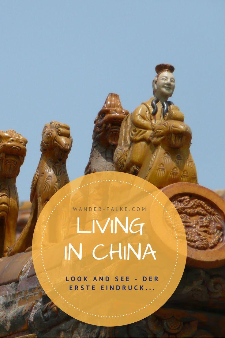 Look-and-See - der erste Eindruck von der neuen Heimat und die letzte Möglichkeit doch noch die Reißleine zu ziehen ... http://wander-falke.com/living-in-china-look-and-see-oder/