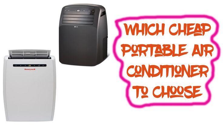 Cheap Portable Air Conditioner to Choose | Portable Air Conditioner Reviews   1. DeLonghi America 14000 BTU Portable Air Conditioner   2. DeLonghi PACN110EC 11000 BTU 3 in 1 Portable Air Conditioner   3. Honeywell MN10CESWW 10000 BTU Portable Air Conditioner with Remote Control - White   4. LG 12000 BTU 115V Portable Air Conditioner with LCD Remote Control black   5. LG Electronics LP0814WNR 115-volt Portable Air Conditioner with Remote Control 8000 BTU   Note: This is mainly depending on…