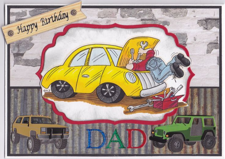 Birthday card 2017: Male: Karen's Doodles digi, called Mr Fix It Car; docrafts paper pack called Mr Smith's Workshop; Jolee's stickers