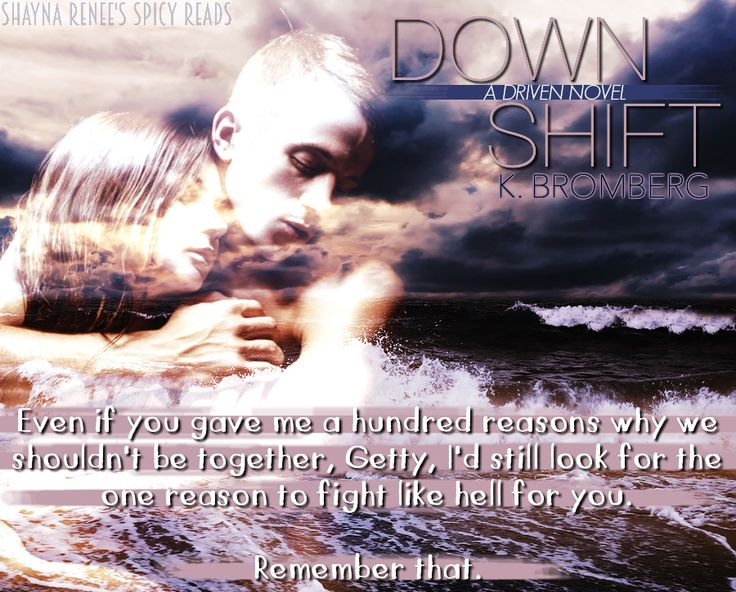 18 best down shift by k bromberg images on pinterest teaser down shift by k bromberg 3 fandeluxe Gallery