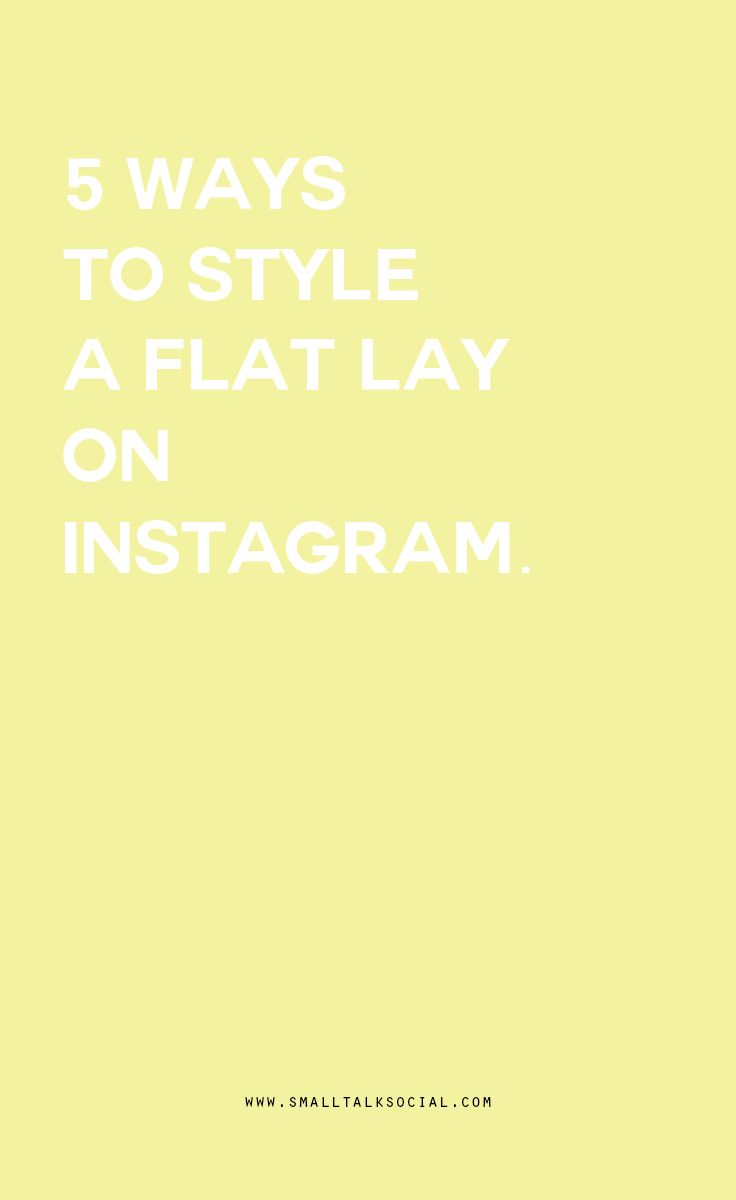 Fancy How to Style a Flat Lay