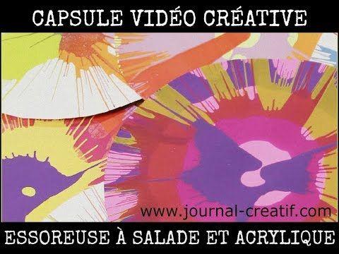 Capsule Créative - Essoreuse à salade et acrylique - www.journal-creatif.com - YouTube