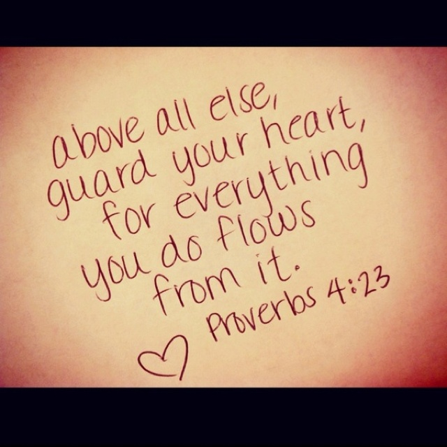 Proverbs 4:23 would be cute tattoo | Tattoos | Pinterest ...
