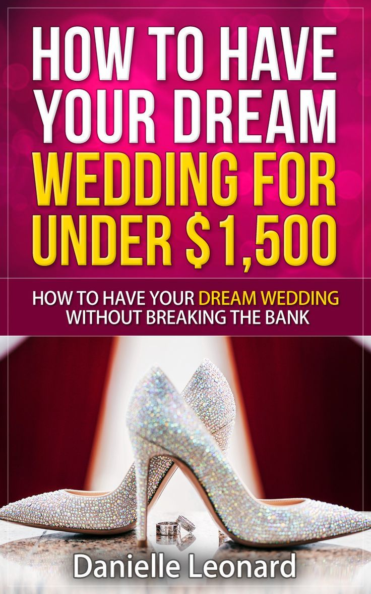 My Book Have Your Dream Wedding for $1,500 or Less is Out! - The Frugal Navy Wife