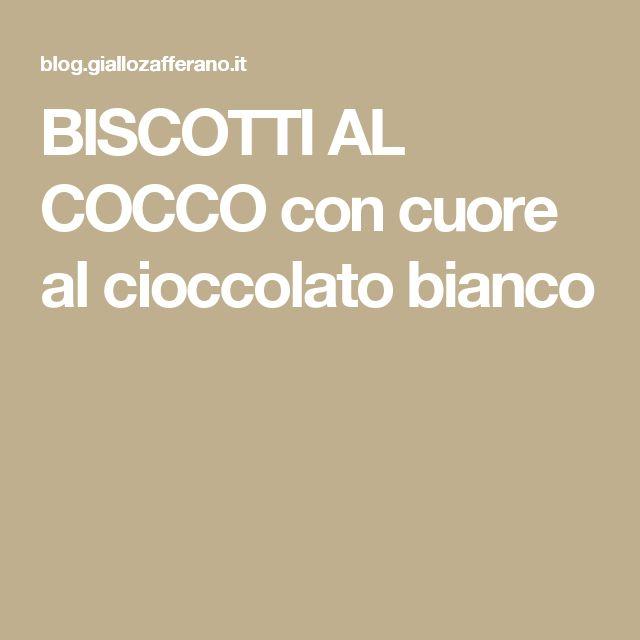 BISCOTTI AL COCCO con cuore al cioccolato bianco