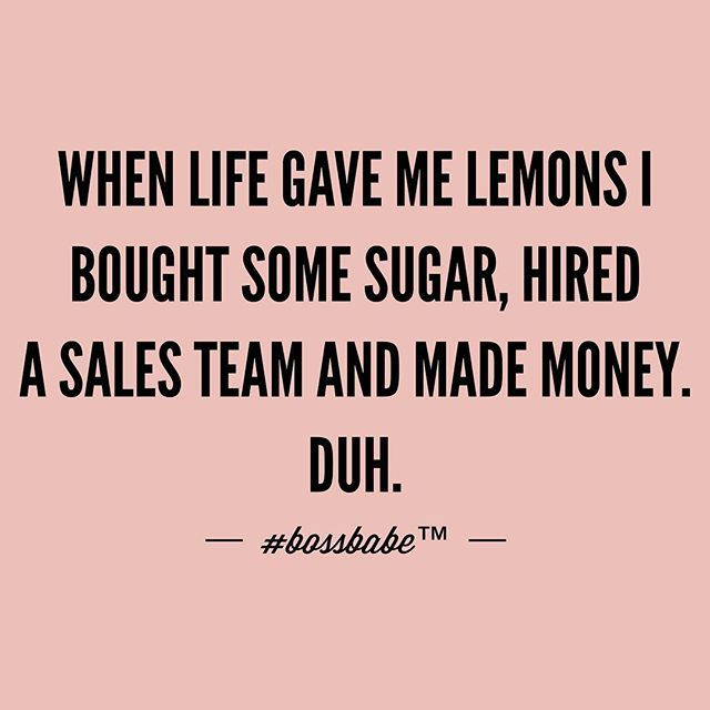 When life gives a #Bossbabe some lemons....Join the #Bossbabe Netwerk (Click The Link In Our Profile Now! ) Follow @bossbabealex & @millennialrichgirl  now for more inspo!