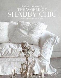 Rachel Ashwell Shabby Chic #realestate #design #designbooks