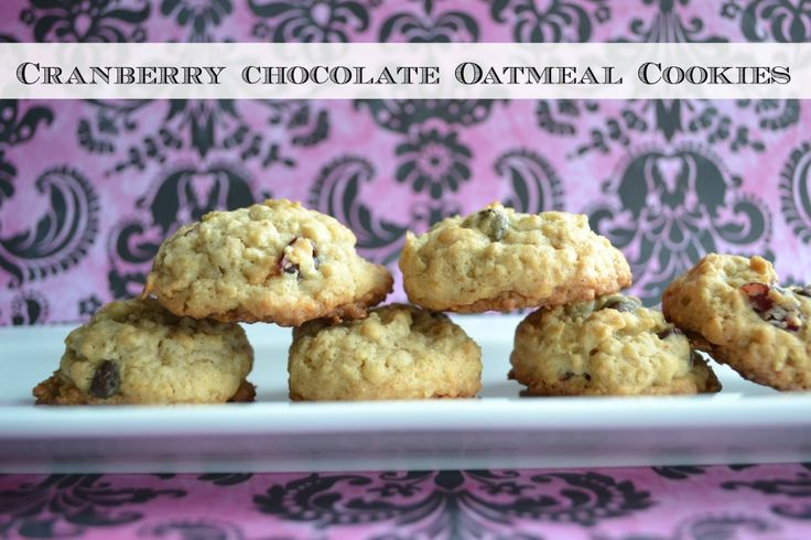 Cranberry Chocolate Oatmeal Cookies | Recipes | Pinterest