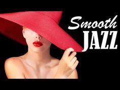 (9) Night of Smooth Jazz - Relaxing ChillOut Music - Saxophone and Piano Music for Studying, Sleep, Work - YouTube