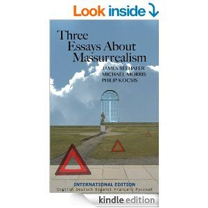 These three authors wrote essays about massurrealism and combined them into one book. Massurrealism is a kind of art that combines surrealism art with mass media art. #Kindle #Art #Criticism