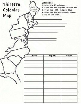 Blank map of the 13 colonies with directions for labeling and coloring. There is…