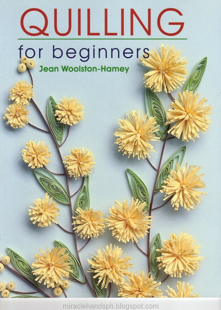 Quilling   Miracle hands: Free craft book: Quilling for beginners
