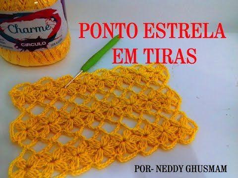 PONTO ESTRELA EM TIRAS - POR NEDDY GHUSMAM - YouTube