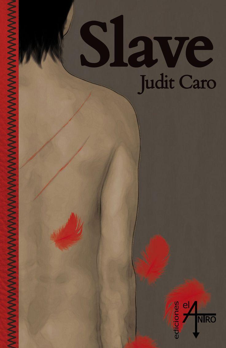 Portada de «Slave», de Judit Caro - Colección Crash -  Tags: acción, BDSM, romántico, homoerótico, yaoi.
