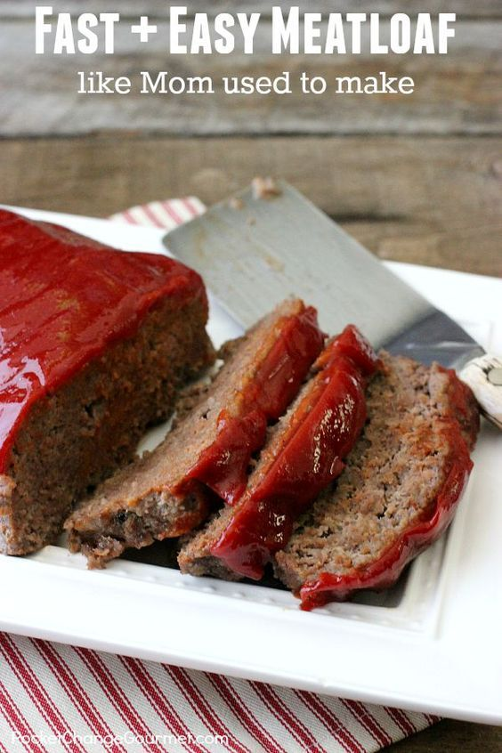 Fast and Easy Meatloaf - with a few simple ingredients you can have Meatloaf just like Mom used to make! Click on the Photo for Recipe!