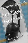 Commissaire Pierre Rousseau's first case is about preventing an attempt to find and steal the helmet Prince Achilles wore at the siege of Troy and lent to his friend Prince Patroclus, who was wearing it when he was slain by Prince Hector of Troy. www.vidocqpress.com